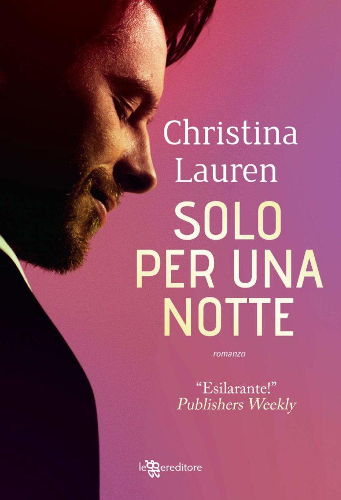 """Book Cover: In Uscita """"Solo per una notte"""" di Christina Lauren"""