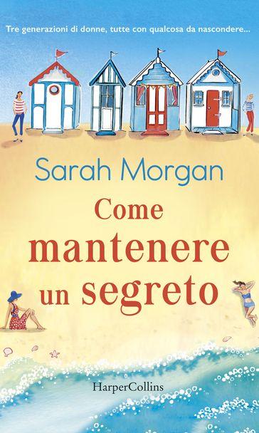 """Book Cover: """"Come mantenere un segreto"""" di Sarah Morgan - SEGNALAZIONE"""