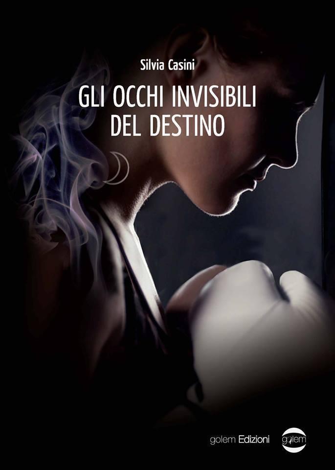 """Book Cover: """"Gli occhi invisibili del destino"""" di Silvia Casini - SEGNALAZIONE"""
