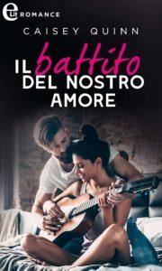 """Book Cover: """"Il Battito del nostro amore"""" di Caisey Quinn - IN USCITA"""