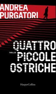"""Book Cover: """"Quattro Piccole Ostriche"""" di Andrea Purgatori - SEGNALAZIONE"""