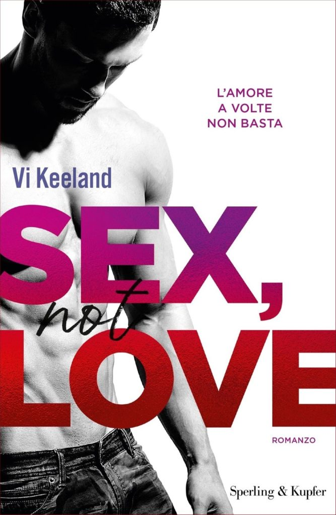 "Book Cover: ""Sex, Not Love"" di Vi Keeland - RECENSIONE"