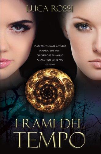 """Book Cover: """"I Rami del Tempo"""" di Luca Rossi - Recensione"""