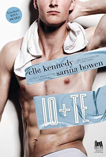 """Book Cover: """"Io + Te"""" di Elle Kennedy & Sarina Bowen - RECENSIONE"""