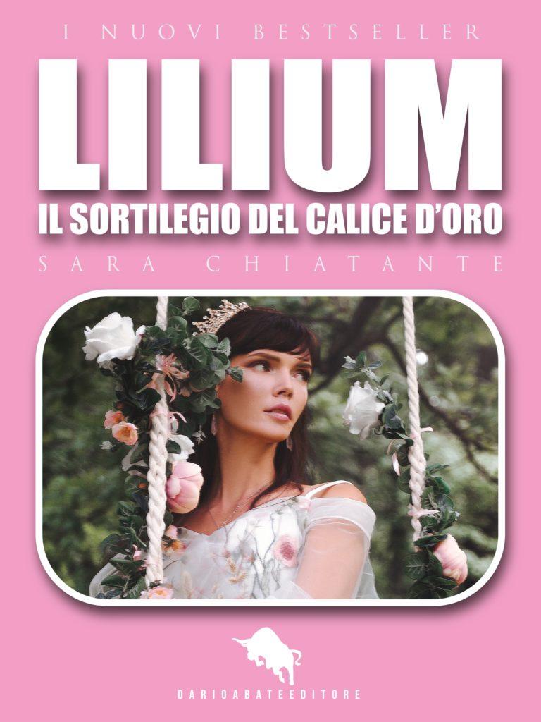 """Book Cover: """"Lilium. Il sortilegio del calice d'oro"""" di Sara Chiatante - SEGNALAZIONE"""