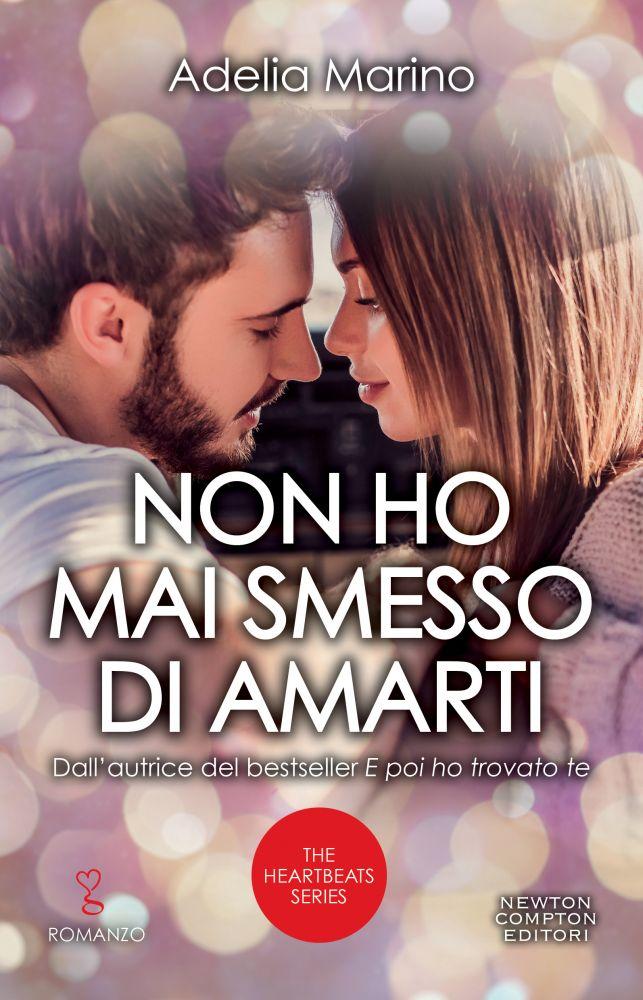 """Book Cover: """"Non Ho Mai Smesso Di Amarti"""" di Adelia Marino - RECENSIONE"""