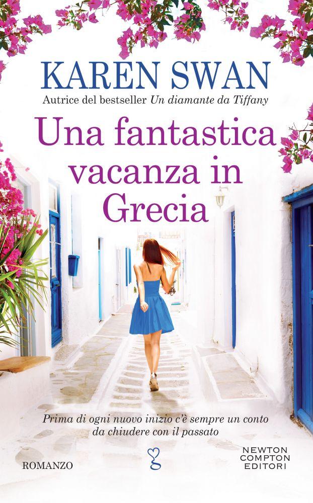 """Book Cover: """"Una Fantastica Vacanza In Grecia"""" di Karen Swan - IN USCITA"""
