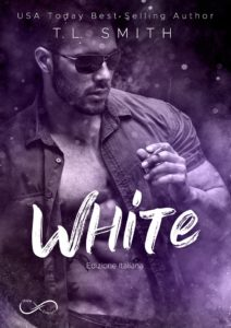 "Book Cover: ""White"" di T.L. Smith - IN USCITA"