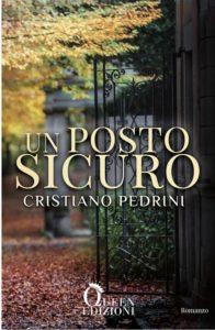 """Book Cover: """"Un Posto Sicuro"""" di Cristiano Pedrini - COVER REVEAL"""