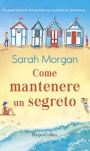 """Book Cover: """"Come Mantenere Un Segreto"""" di Sarah Morgan - RECENSIONE IN ANTEPRIMA"""