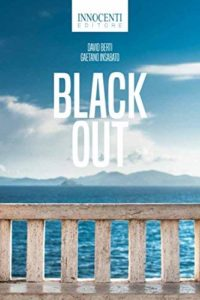 "Book Cover: ""Black Out"" di David Berti, Gaetano Insabato - SEGNALAZIONE"
