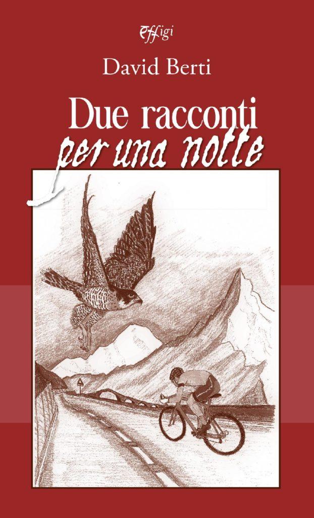 "Book Cover: ""Due Racconti Per una Notte"" di David Berti - SEGNALAZIONE"