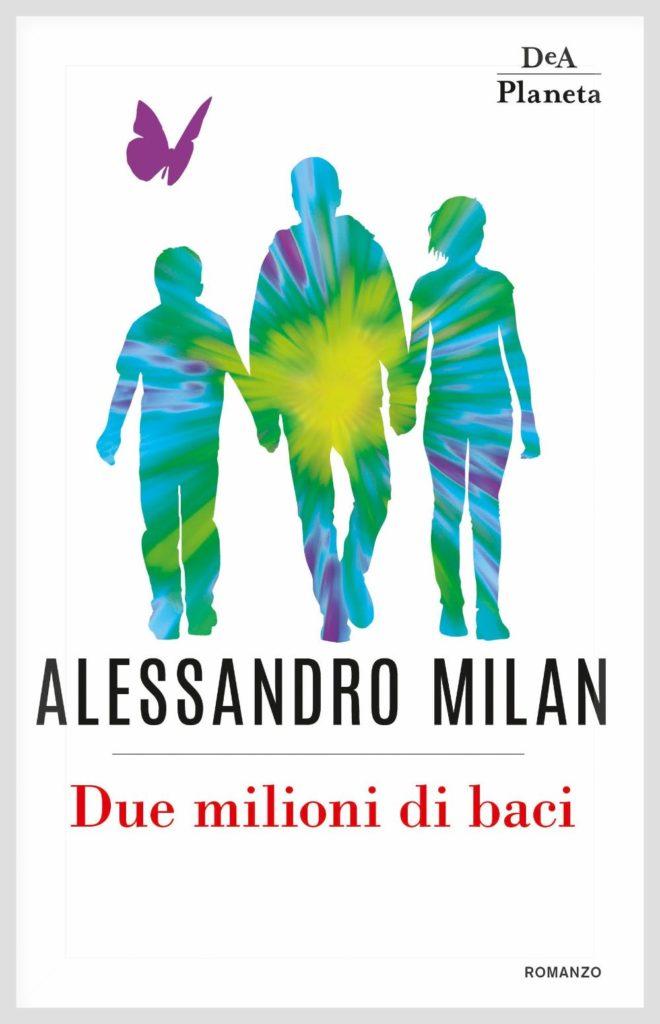"""Book Cover: """"Due Milioni Di Baci"""" di Alessandro Milan"""