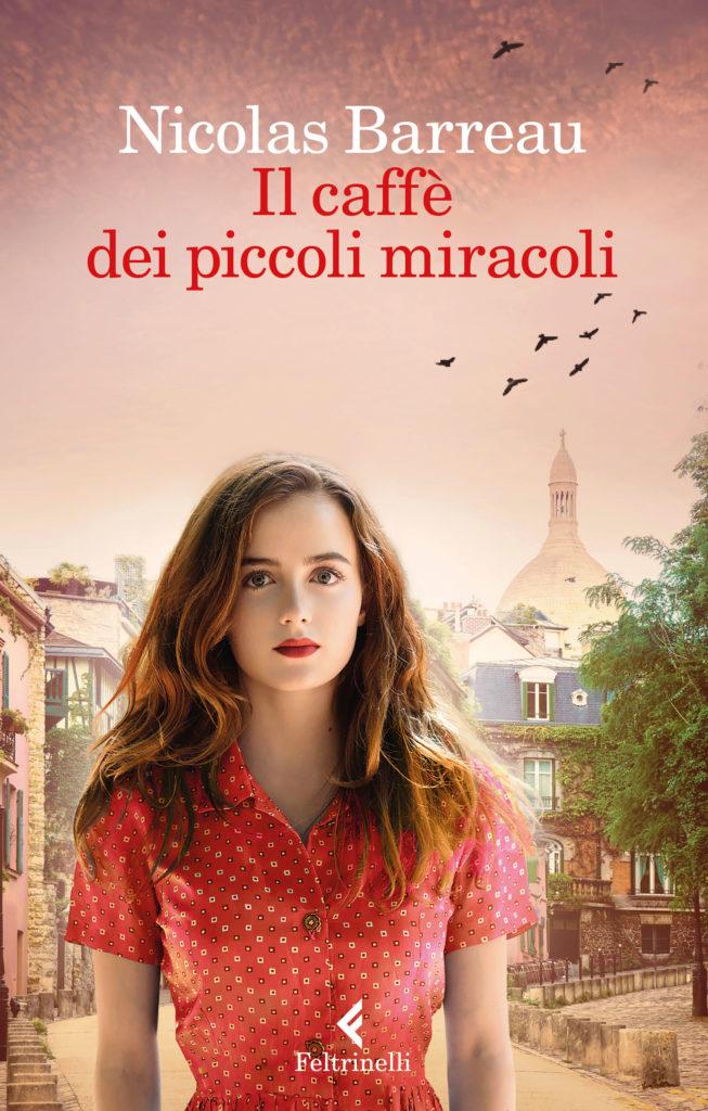 """Book Cover: """"Il Caffè Dei Piccoli Miracoli"""" di Nicolas Barreau - RECENSIONE"""