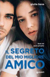 """Book Cover: """"Il Segreto Del Mio Migliore Amico"""" di Giulia Besa - RECENSIONE"""
