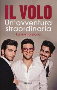 Book Cover: Un'Avventura Straordinaria. La Nostra Storia di Il Volo - RECENSIONE