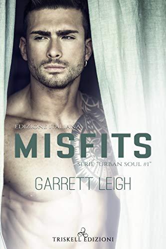 """Book Cover: Misfits """"Urban Soul Serie"""" di Garrett Leigh"""