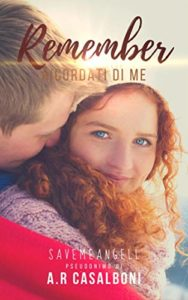 Book Cover: Remember. Ricordati di me di Asia Rebecca Casalboni