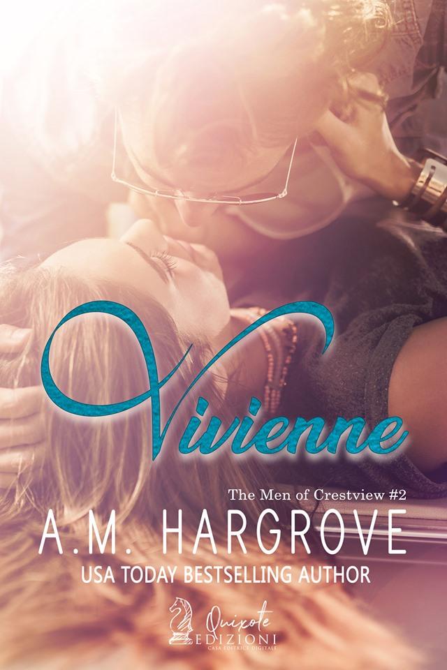 """Book Cover: Un'ossessione speciale - Vivienne """"The Men of the Crestview Series"""" di A.M. Hargrove"""
