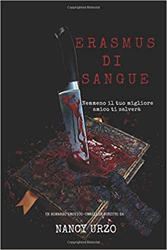 "Book Cover: ""Erasmus di Sangue"" di Nancy Urzo - RECENSIONE"