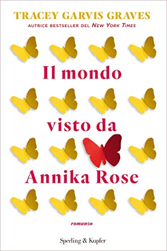 "Book Cover: ""Il mondo visto da Annika Rose"" di Tracey Garvis Graves - RECENSIONE"