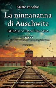 """Book Cover: """"La Ninnananna di Auschwitz"""" di Mario Escobar - RECENSIONE"""