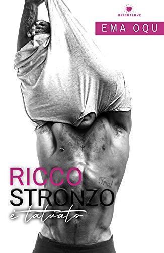 Book Cover: Ricco, Stronzo e Tatuato di Ema Oqu