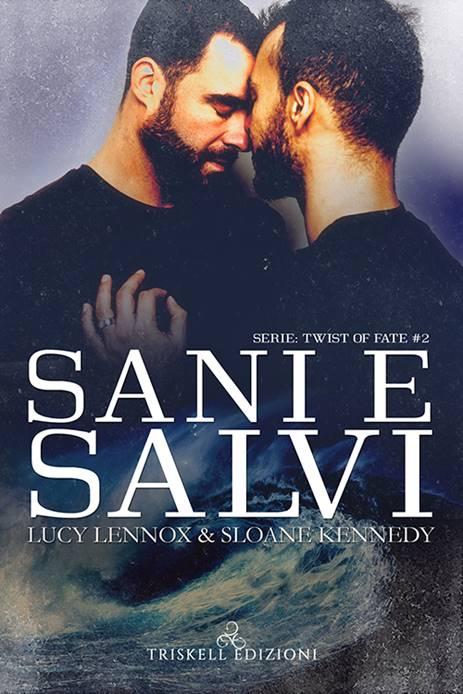 Book Cover: Sani e Salvi di Lucy Lennox & Sloane Kennedy - SEGNALAZIONE