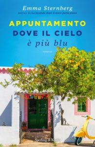 Book Cover: Appuntamento dove il cielo è più blu di Emma Sternberg - RECENSIONE