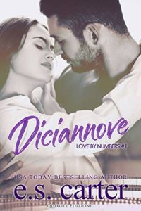 "Book Cover: Diciannove ""Love By Numbers Series"" di E.S. Carter - RECENSIONE"