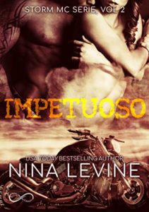 "Book Cover: Impetuoso ""Storm MC Series"" di Nina Levine"