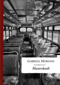 Book Cover: Masterdeath di Gabriele Morandi - RECENSIONE