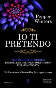"Book Cover: Io ti Pretendo ""Il Debito Serie"" di Pepper Winters - RECENSIONE"