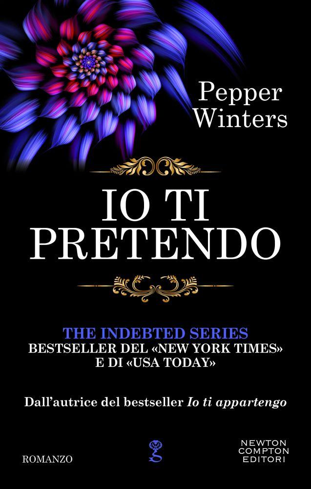"""Book Cover: Io ti Pretendo """"Il Debito Serie"""" di Pepper Winters - RECENSIONE"""