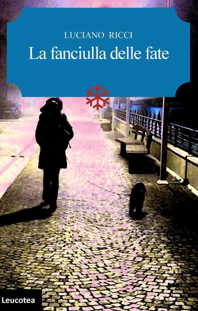 Book Cover: La Fanciulla delle Fate di Luciano Ricci