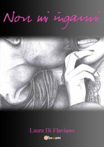 Book Cover: Non Mi Inganni di Laura Di Flaviano - RECENSIONE