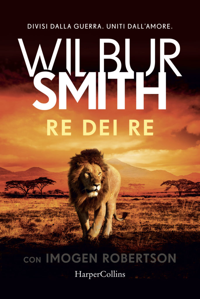 Book Cover: Re dei Re di Wilbur Smith con Imogen Robertson - SEGNALAZIONE