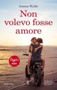 Book Cover: Non Volevo Fosse Amore di Joanna Wylde - RECENSIONE