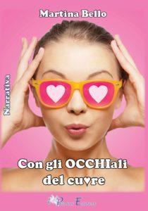 Book Cover: Con gli occhiali del cuore di Martina Bello