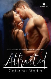 Book Cover: Attracted di Caterina Stadio - SEGNALAZIONE