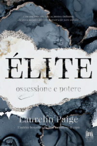 Book Cover: Elite. Ossessione e Potere di Laurelin Paige - Cover Reveal
