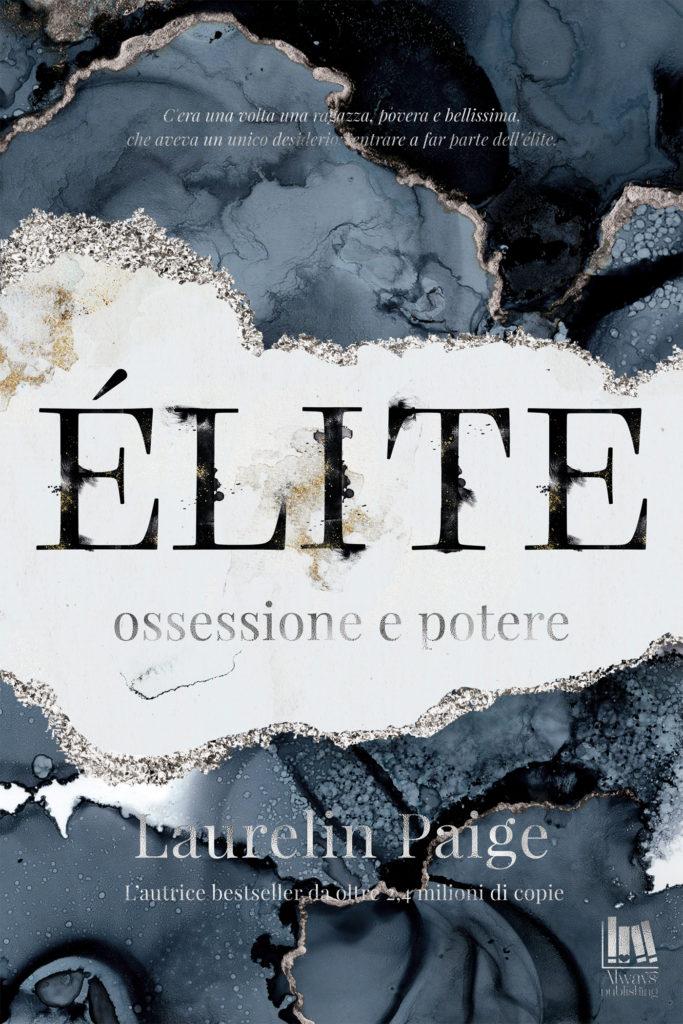 Book Cover: Elite. Ossessione e Potere di Laurelin Paige - Cover Reveal