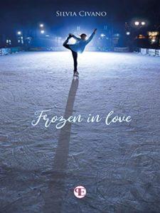Book Cover: Frozen In Love di Silvia Civano - SEGNALAZIONE