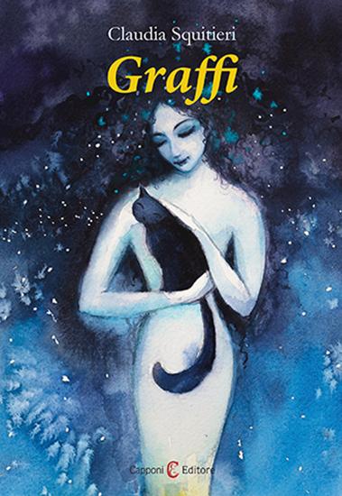 Book Cover: Graffi di Claudia Squitieri - RECENSIONE IN ANTEPRIMA