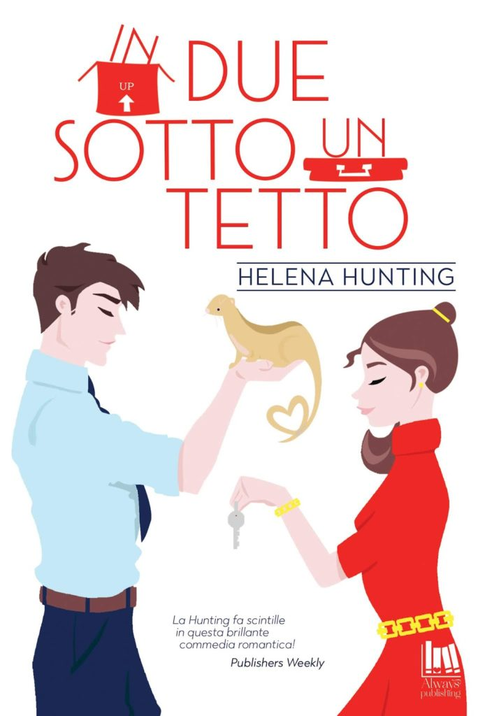 "Book Cover: In due sotto un tetto ""Shacking Up Series"" di Helena Hunting - RECENSIONE"
