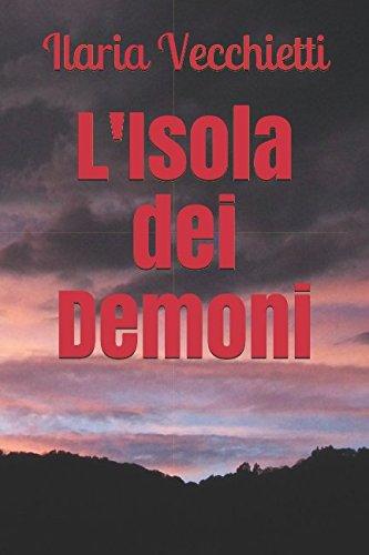 Book Cover: L'Isola dei Demoni di Ilaria Vecchietti - RECENSIONE