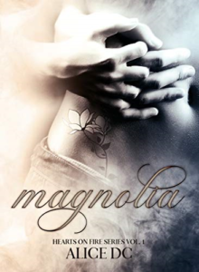"Book Cover: Magnolia ""Hearts on Fire series"" di Alice DC"