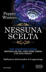 "Book Cover: Nessuna Scelta ""The Indebted Series"" di Pepper Winters"