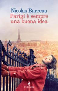 Book Cover: Parigi è sempre una buona idea di Nicolas Barreau - RECENSIONE