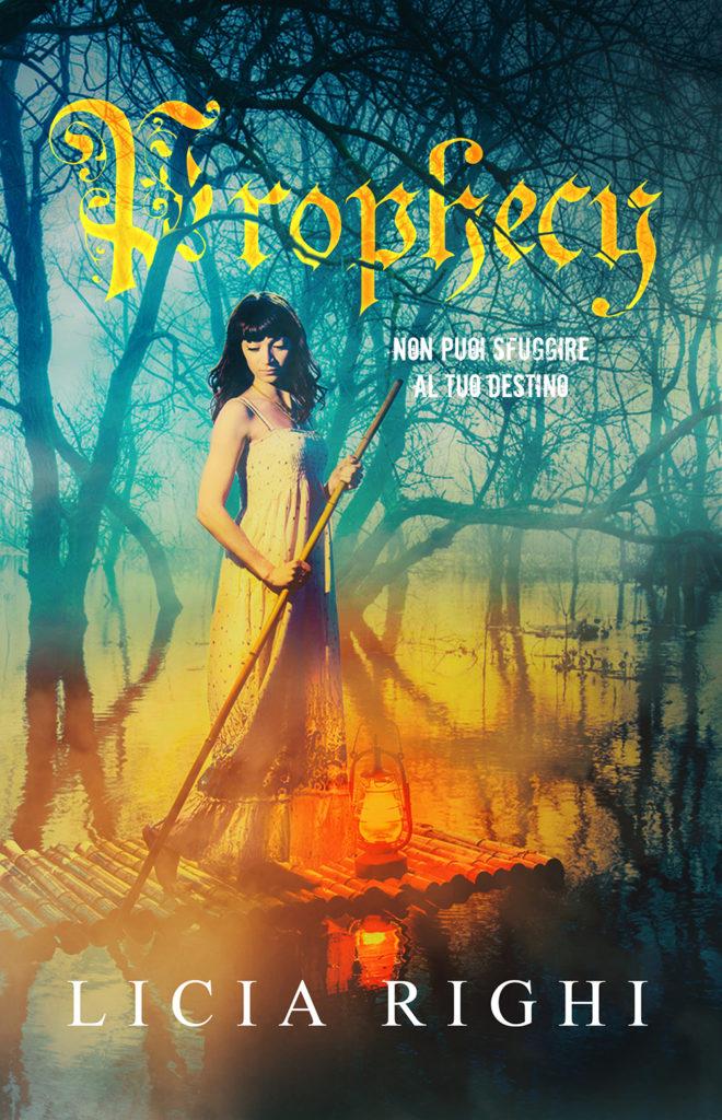 """Book Cover: Prophecy. Non puoi sfuggire al tuo destino """"Prophecy Series"""" di Licia Righi - SEGNALAZIONE"""
